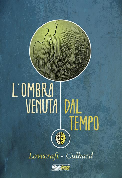 La copertina di L'Ombra Venuta Dal Tempo
