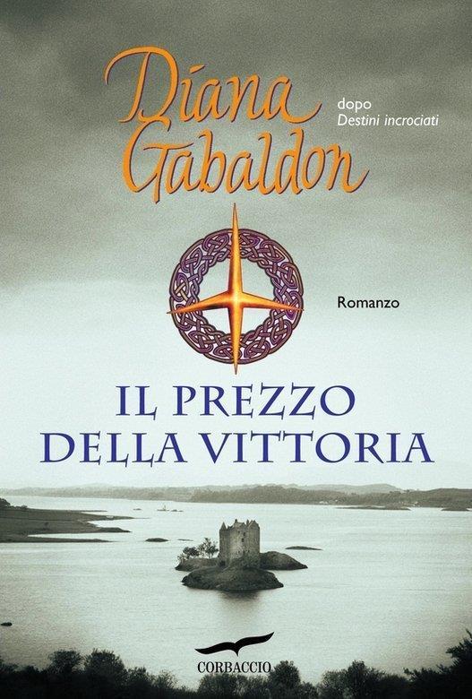 Il prezzo della vittoria di Diana Gabaldon