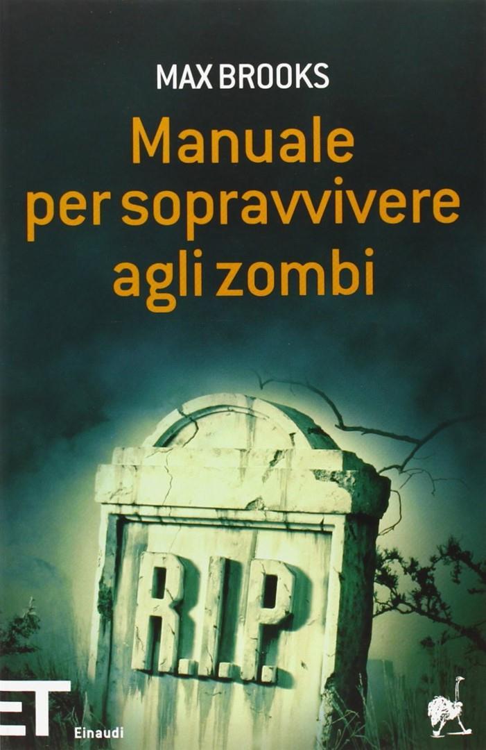 Manuale per sopravvivere agli zombie: l'edizione Einaudi