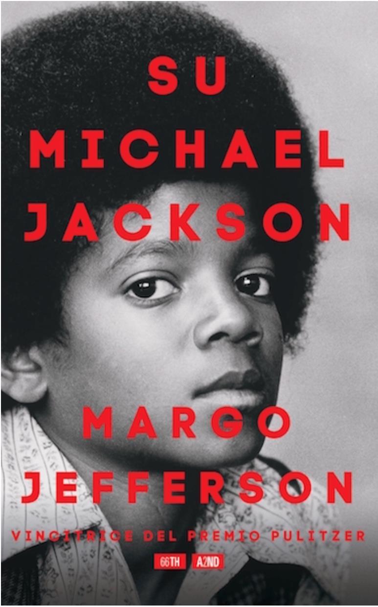 La copertina del libo del premio Pulitzer Jafferson,  Su Michael Jackson