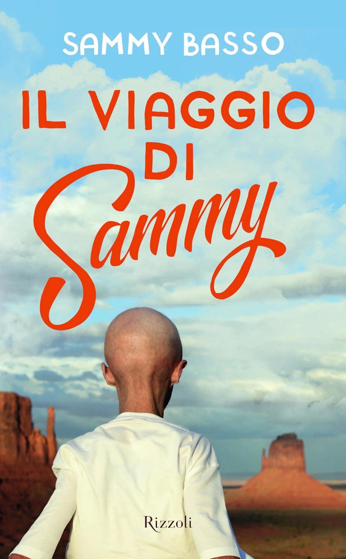 Il libro di Sammy Basso: Il viaggio di Sammy